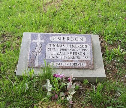 EMERSON THOMAS J. EMERSON SEPT. 4, 1906 - NOV. 25, 1983 ELIZA J. EMERSON NOV. 6, 1911 - MAR. 28, 1988 TOGETHER FOREVER