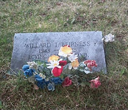 WILLARD T. BEIRNESS 1943 - 1975 LOVING HUSBAND FATHER AND SON