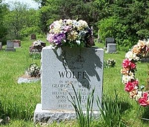 WOLFE IN MEMORY OF GEORGE E. WOLFE 1919 - 1994 BELOVED HUSBAND OF MONA M. BELL 1922 - 1997 REST IN PEACE
